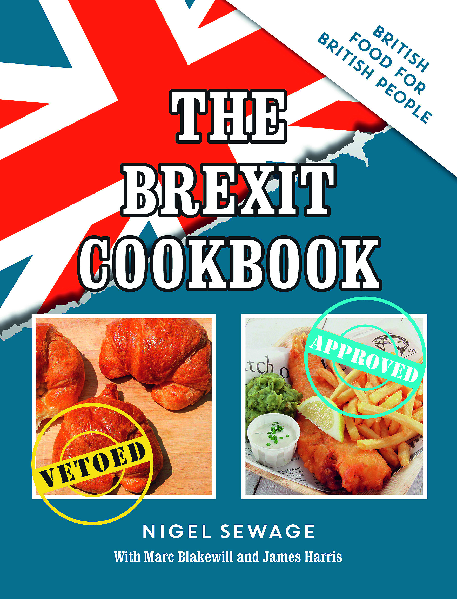 The Brexit Cookbook Nigel Sewage
